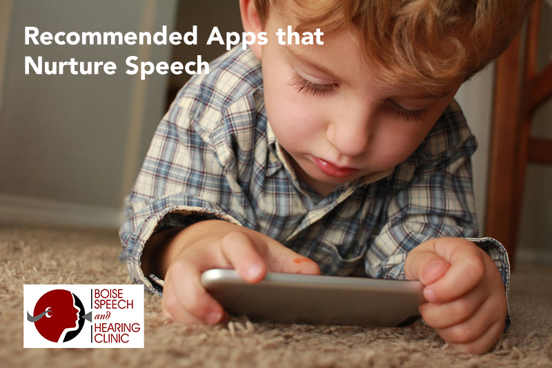 Recommended Apps that Nurture Speech