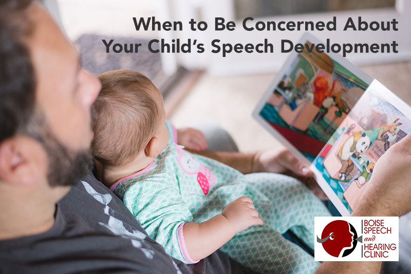 When to Be Concerned About Your Child's Speech Development