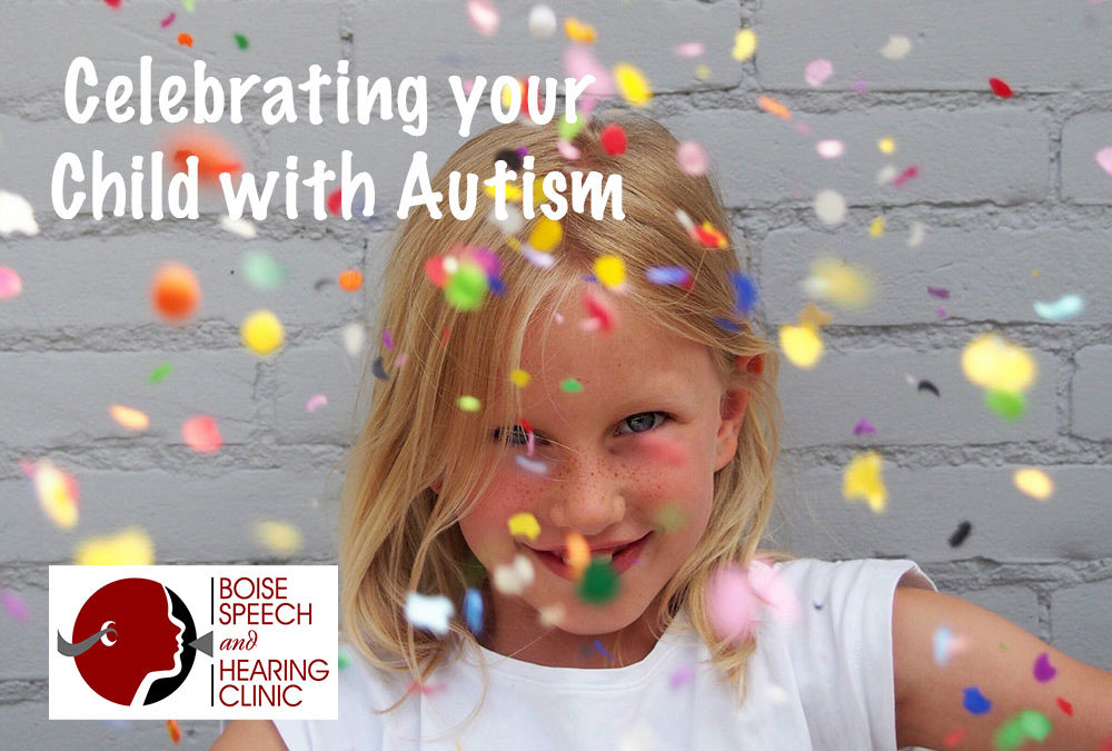 Celebrating your Child with Autism