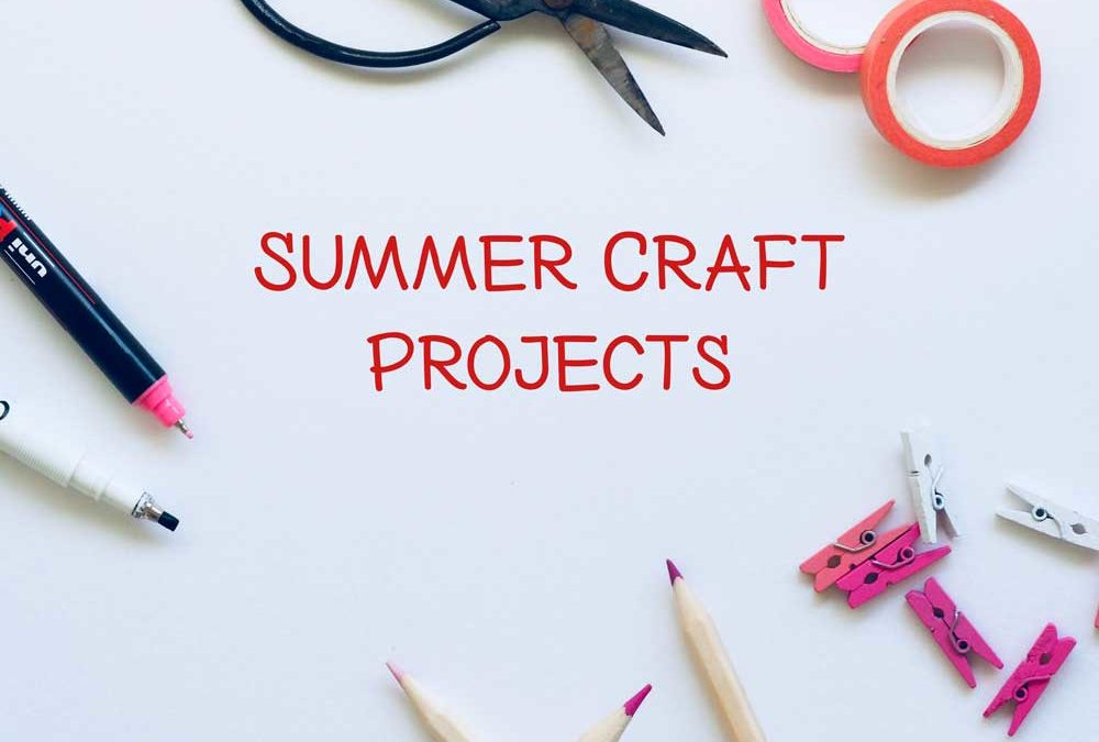 Summer Craft Projects