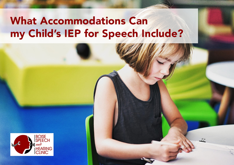 What Accommodations Can my Child's IEP for Speech Include?