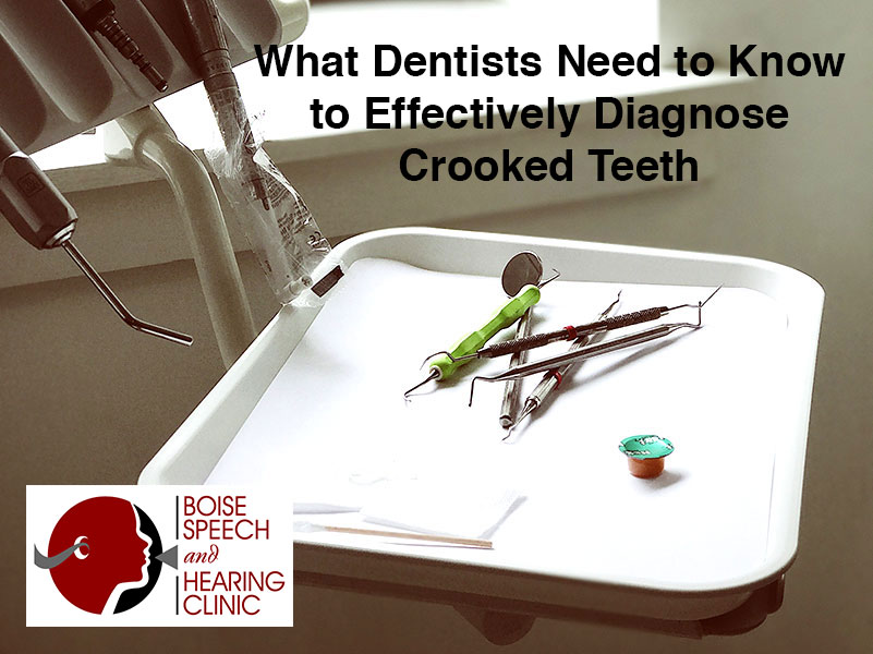 What Dentists Need to Know to Effectively Diagnose Crooked Teeth